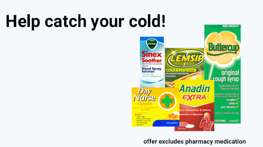 SAVE 10% on selected cough& cold products