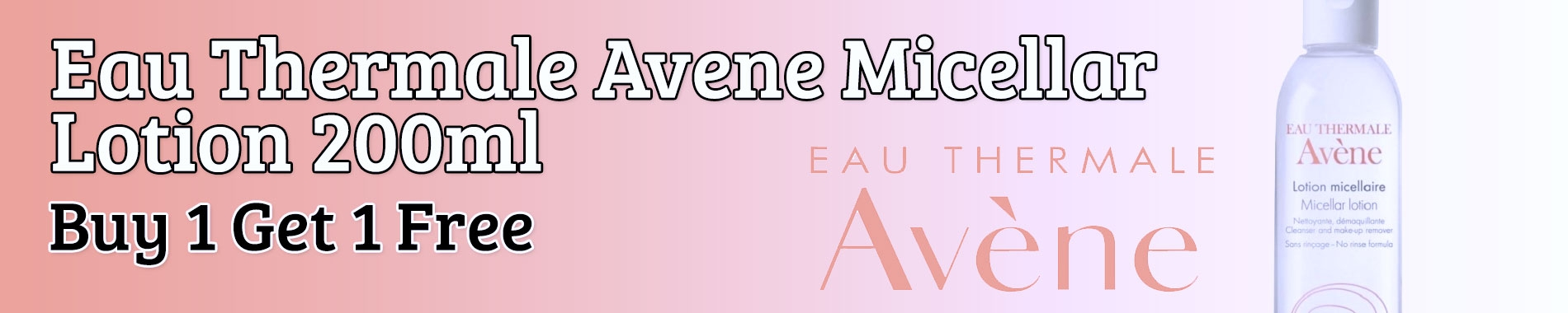 Eau Thermale Avene Micellar Lotion 200ml - Buy 1 Get 1 Free